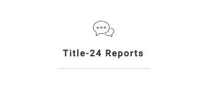 Title-24 Reports